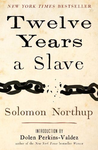Solomon Northup - TWELVE YEARS A SLAVE (English Edition)