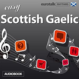 Rhythms Easy Scottish Gaelic Audiobook