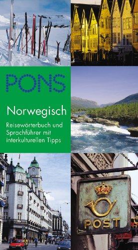 PONS Reisewörterbuch Norwegisch: Reiseführer und Sprachführer mit interkulturellen Tipps