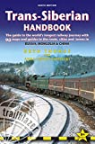 img - for Trans-Siberian Handbook: The guide to the world's longest railway journey with 90 maps and guides to the rout, cities and towns in Russia, Mongolia & China book / textbook / text book