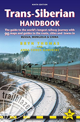Trans-Siberian Handbook: The guide to the world's longest railway journey with 90 maps and guides to the rout, cities and towns in Russia, Mongolia & China (Railway Maps Of The World compare prices)