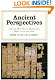 Ancient Perspectives: Maps and Their Place in Mesopotamia, Egypt, Greece, and Rome (The Kenneth Nebenzahl Jr. Lectures in th)