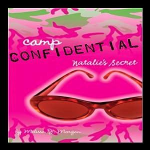 Natalie's Secret: Camp Confidential #1 | [Melissa Morgan]