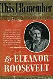 This I Remember (1121137016) by Roosevelt, Eleanor
