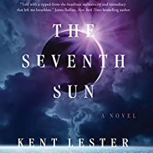 The Seventh Sun: Dan Clifford, Book 1 Audiobook by Kent Lester Narrated by Daniel Thomas May