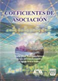 img - for Coeficientes de Asociacion (Spanish Edition) book / textbook / text book