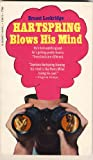 img - for Hartspring Blows His Mind book / textbook / text book