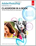 img - for Adobe Photoshop Elements 10 Classroom in a Book book / textbook / text book
