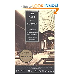 The Rape of Europa: The Fate of Europe's Treasures in the Third Reich and the Second World War by Lynn H. Nicholas