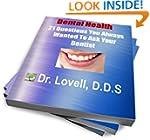Dental Health: 21 Questions You Alway...