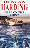 Hell on the Rhine (Severn House Large Print) (0727873520) by Harding, Duncan