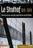 echange, troc Le Struthof 1941-1944, un camp de concentration nazi en France