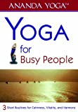 Rich McCord Yoga: for Busy People: Short Routines for Calmness, Vitality and Harmony