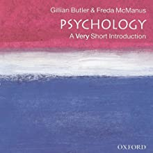 Psychology: A Very Short Introduction Audiobook by Gillian Butler, Freda McManus Narrated by Tamara Marston