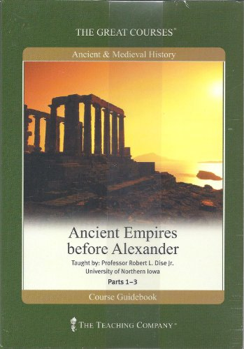 Ancient Empires Before Alexander