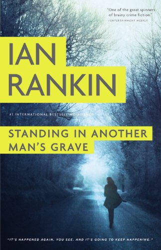 Standing in Another Man's Grave (Detective Inspector Rebus)