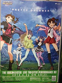 THE IDOLM@STER LIVE THE@TER PERFORMANCE 03  告知入りB2ポスター