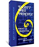 Elliott Wave Principle: Key To Market Behavior (English Edition)