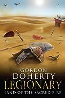 Legionary: Land of the Sacred Fire (Legionary 3) (English Edition)
