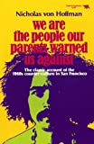 We Are the People Our Parents Warned Us Against (Elephant Paperbacks)