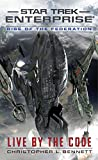 img - for Rise of the Federation: Live by the Code (Star Trek: Enterprise) book / textbook / text book