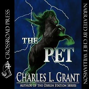 The Pet | [Charles L. Grant]