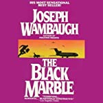 The Black Marble | Joseph Wambaugh