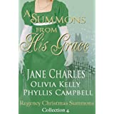 A Summons From His Grace (Regency Christmas Summons Collection 4)