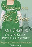 img - for A Summons From His Grace (Regency Christmas Summons Book 4) book / textbook / text book