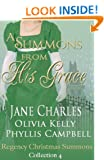 A Summons From His Grace (Regency Christmas Summons Book 4)