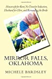 Mirror Falls, Oklahoma: Housewife for Rent, No Time for Seduction, Husband for Hire, and Romancing the Bride