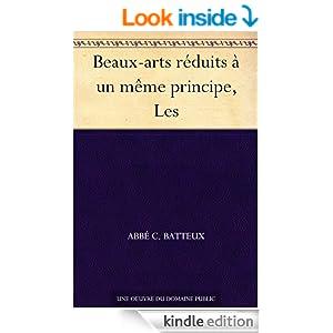 Beaux-arts réduits à un même principe, Les (French Edition)