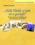 img - for Hallo M??dels, so habe ich es geschafft! by Monika Schuster (2009-03-19) book / textbook / text book