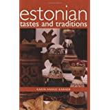 Estonian Tastes And Traditionsby Karin Karner