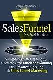 Image de Sales Funnel Marketing: Schritt-für-Schritt-Anleitung zur automatisierten Kundengewinnung und Umsat