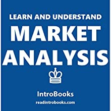 Learn and Understand Market Analysis Audiobook by  IntroBooks Narrated by Andrea Giordani