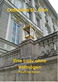 Image de Eine Lady ohne Vermögen: Historischer Roman