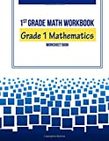 img - for 1st Grade Math Workbook: Grade 1 Mathematics Worksheet Book book / textbook / text book