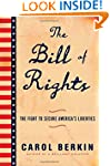 The Bill of Rights: The Fight to Secu...