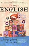 img - for The Story of English: Third Revised Edition 3 Rev Sub edition by McCrum, Robert, Macneil, Robert, Cran, William (2002) Paperback book / textbook / text book