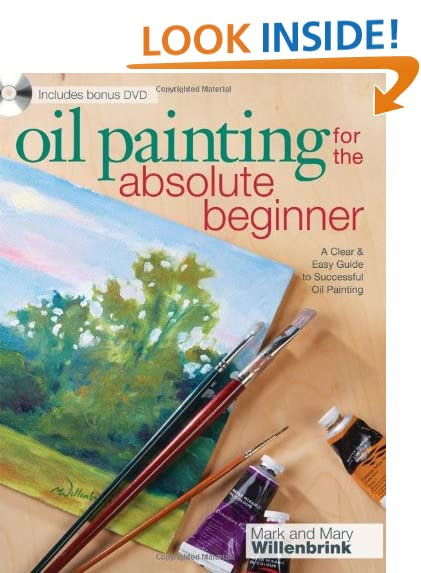 Download oil painting for the absolute beginner a clear for Oil painting instructions for beginners
