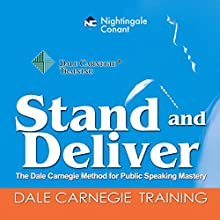 Stand and Deliver Speech by Dale Carnegie Narrated by Dale Carnegie