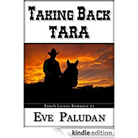 Taking Back Tara (Ranch Lovers Romance #1)