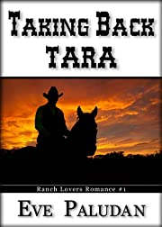 Taking Back Tara (Ranch Lovers Romance)
