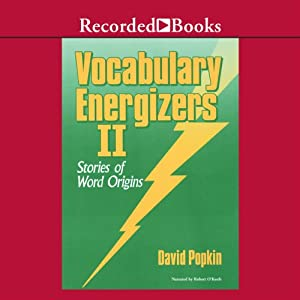 Vocabulary Energizers: Volume 2-Stories of Word Origins | [David Popkin]