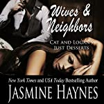 Wives and Neighbors Two: Book 2 | Jasmine Haynes