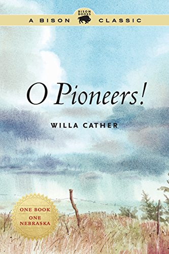 O Pioneers! (Bison Classics (Bison Books))