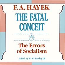 The Fatal Conceit: The Errors of Socialism Audiobook by F. A. Hayek Narrated by Everett Sherman