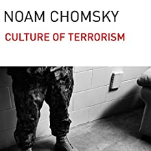 The Culture of Terrorism (       UNABRIDGED) by Noam Chomsky Narrated by Brian Jones
