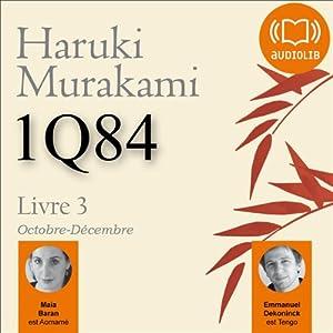 1Q84 - Livre 3, Octobre-Décembre | Livre audio
